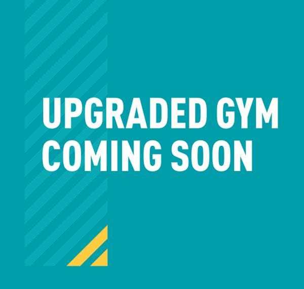 Upgraded gym coming soon